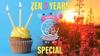 Zen Meditation Planet – Cake & Confetti For The Third Birthday – Special Video Anniversary Music