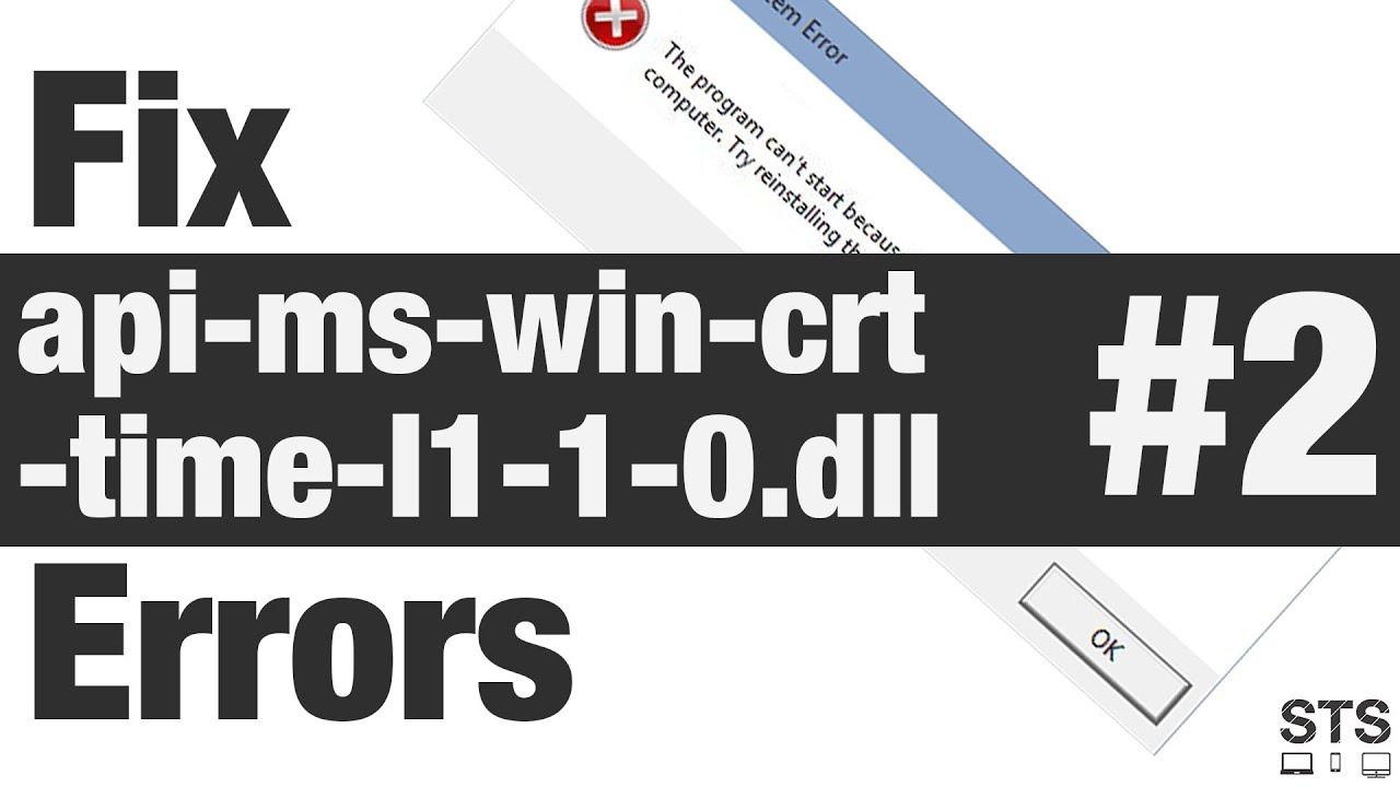 How to Fix api-ms-win-crt-time-l1-1-0 dll Errors Method #2