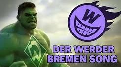 Der Werder Bremen Song