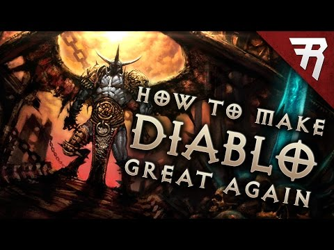 Make Diablo Great Again: What Diablo 4 needs to be - Lessons learned from Diablo 3 & Diablo 2