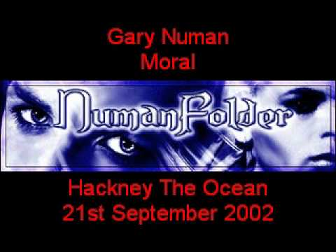Gary Numan - Moral [Hackney The Ocean 21st Sept 2002] mp3