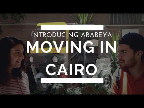 Introducing Arabeya – Moving in Cairo