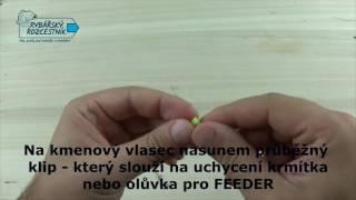 Jednoduchá průběžná montáž na feeder