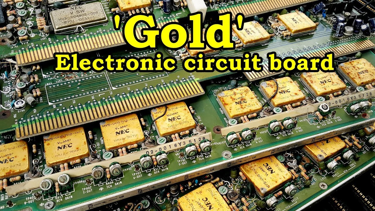 Gold Recycle At Home From Electronic Circuit Board Is A Veritable Hardware Mine How To Recover