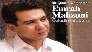 Emrah Mahzuni - Özledim Babam