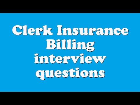 Clerk Insurance Billing interview questions