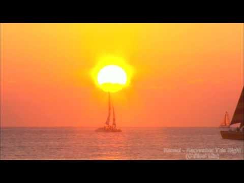 Kansai - Remember This Night (Chillout Mix) music