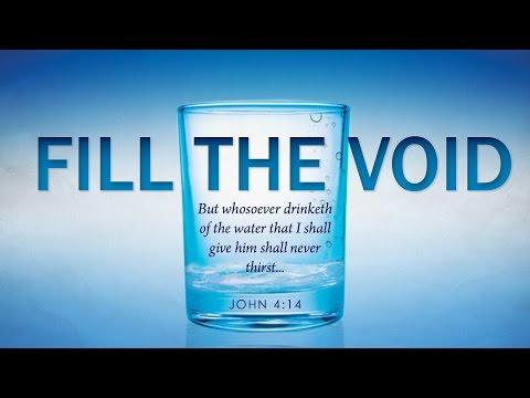 Fill the void - Pastor Jason Murphy