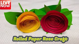 Rolled Paper Rose Craft Tutorial | LIVE  [🔴]