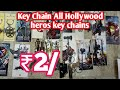 key Chains Wholesele price. all Hollywood Heros key Rings wholesele manufactur Market.