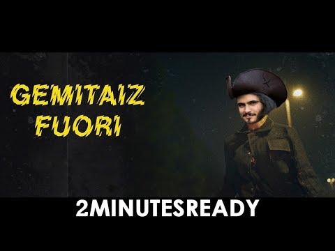 2MinutesReady 🎧 FUORI (Gemitaiz)