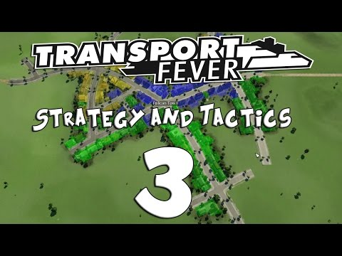 Transport Fever Strategy & Tactics #3 - Passenger the Buck