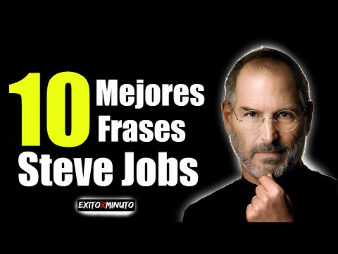 Las 10 Mejores Frases De Steve Jobs Motivación