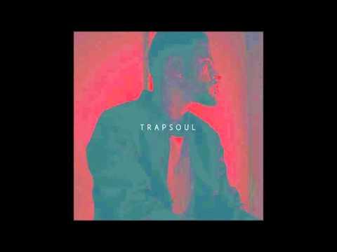 Bryson Tiller - T R A P S O U L (Full Mixtape)