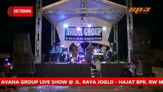 AVANA LIVE SHOW JL. RAYA JOGLO