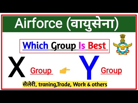 Which Group Is Best X Group & Y Group | Airforce X & Y Group में कौन Best है | Trade, ट्रेनिंग,सैलरी