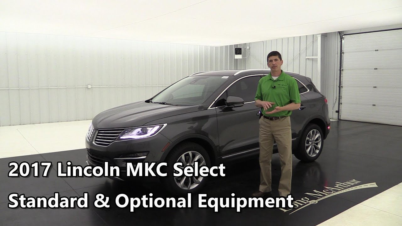 2017 Lincoln Mkc Select Standard Optional Equipment