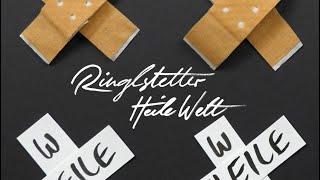 Ringlstetter – Heile Welt (Offizielles Musikvideo)