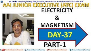 #AAI JUNIOR EXECUTIVE #ATC & #AO (EXAM PREPARATION DAY 37) // {#ELECTROMAGNETISM PART-1}