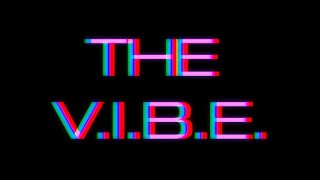 The V.I.B.E. - music trailer
