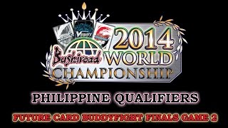 Future Card Buddyfight Asia-oceania Championship Philippine Qualifiers 2014 Finals Game 2
