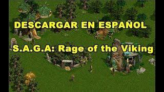 Скачать S A G A Rage Of The Viking Descargar En Español