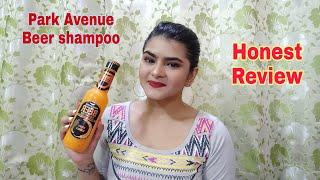 Park Avenue Beer Shampoo ( SHINY AND Bouncy)   Honest Review    Volumizing shampoo   Ria Das
