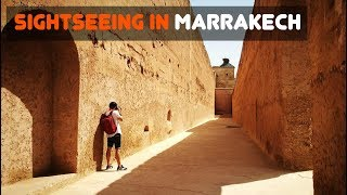 TRAVELLING IN MOROCCO | SIGHTSEEING IN MARRAKECH