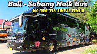 7 Hari 7 Malam di PERJALANAN , TOURING KELUARGA OWNER BUS KYM TRANS ( Bali - Sabang )