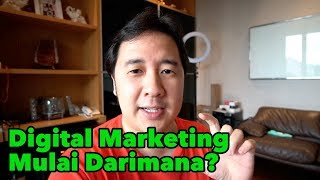 Digital Marketing Mulai Darimana? DM Labs Video - DigitalMarketer.id