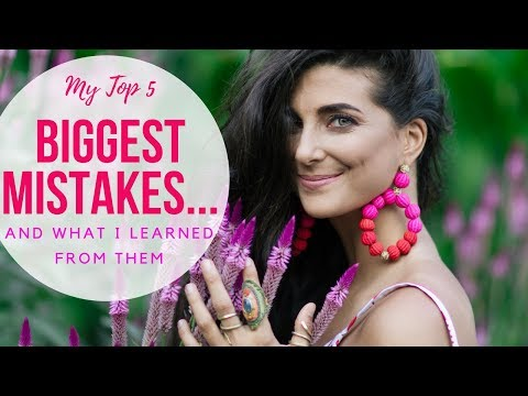 Top 5 Mistakes I've Made & What I Learned from Them