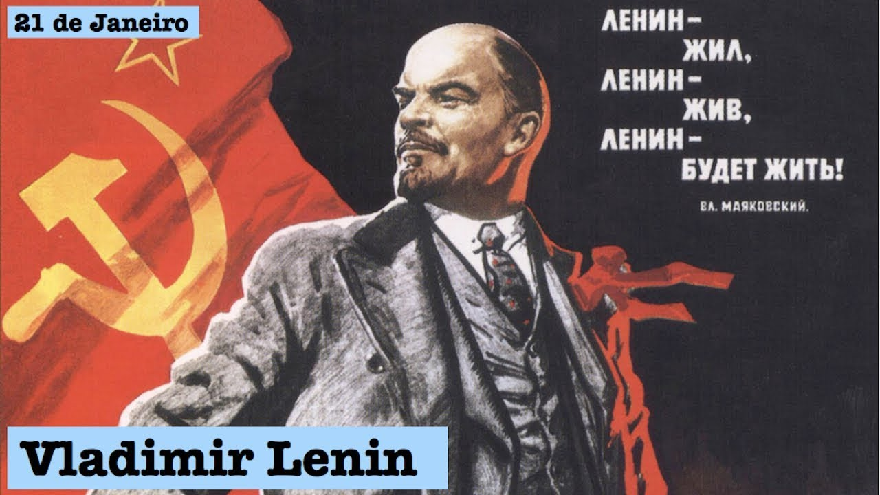 21 de Janeiro – T.1 Ep.75 – Vladimir Lenin