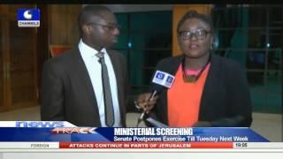 Senate Postpones Ministerial Screening Till Tuesday Next Week 15/10/15