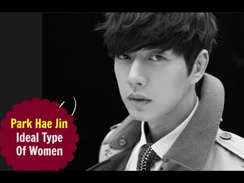 Park Hae Jin – Ideal Type Of Woman