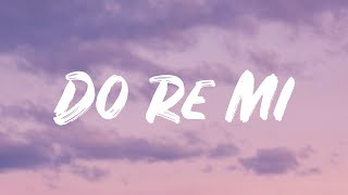 Blackbear - do re mi (lyrics)