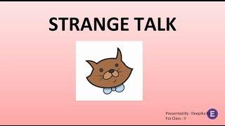 Strange Talk | CBSE Class II English Lesson