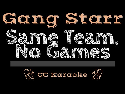 Gang Starr   Same Team, No Games CC Karaoke Instrumental