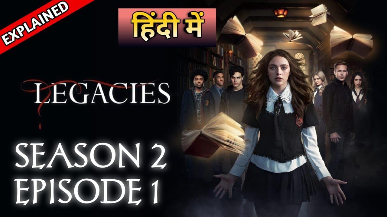 Download Legacies Season 2 Episode 1 Explained In Hindi | लिगेसीस हिंदी एक्सप्लेन