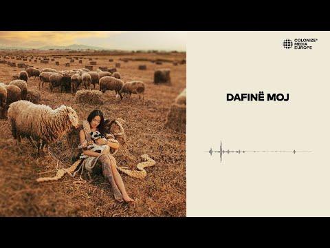 01. Dafina Zeqiri ft. Melihate Zeqiri - Dafinë moj (Official Audio)