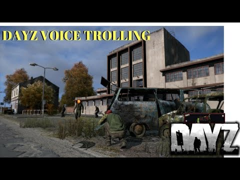 DAYZ STANDALONE:  EPIC FUNNY VOICE TROLLING!! WE GOT THIS GUY SO GOOD!