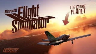 How Microsoft Flight Simulator Recreated Our Entire Planet  |  Noclip Documentary