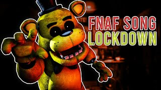 "FNAF Song: ""Lockdown"
