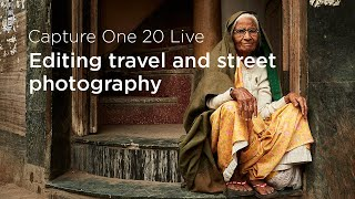 Capture One 20 Live: Edits | Editing travel and street photography