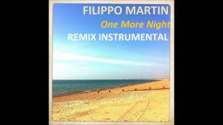Maroon 5 - One more night (by Filippo Martin - Remix Instrumental)