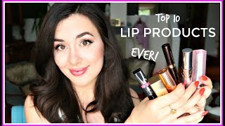 10 BEST LIP PRODUCTS EVER!