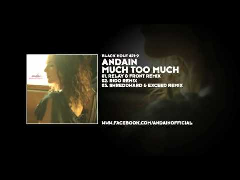 Andain - Much Too Much (Relay & Front Remix)