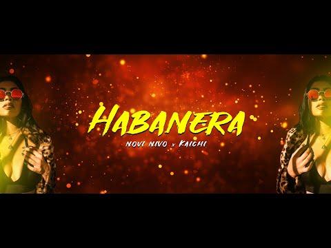 NOVI NIVO X KAICHI - HABANERA (OFFICIAL 4K VIDEO)