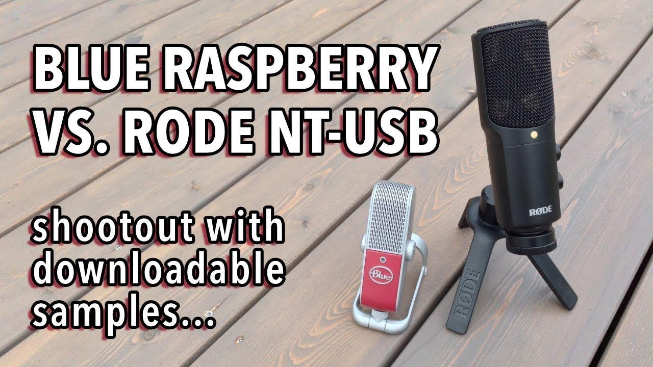 Blue Raspberry vs Rode NT-USB microphone comparison + sound