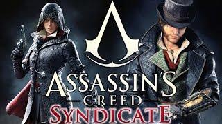 Скачать Assassin S Creed Syndicate Прохождение БЛИЗНЕЦЫ ФРАЙ 01