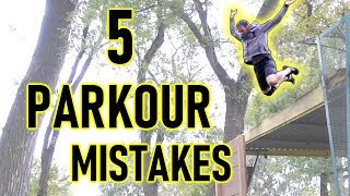 5 BEGINNER PARKOUR MISTAKES